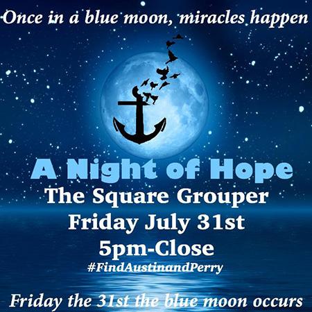 #FindAustinandPerry Fundraiser To Go On At Square Grouper In Jupiter